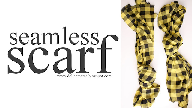 Seamless Scarf - DIY Gift for less than $5!