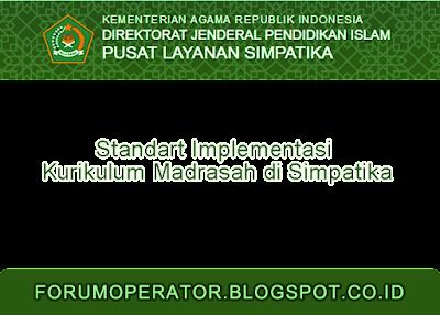 Standart Implementasi Kurikulum Madrasah di Simpatika