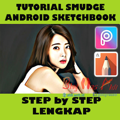 Tutorial Smudge Android Sketchbook