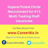 Gujarat Postal Circle Recruitment for 413 Multi-Tasking Staff Vacancies