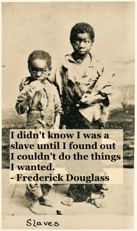 Photo of two young slaves in rags. 1800s Slavery quote by Fredrick Douglass. Other stories of Racism and Civil Rights. Well said, Mr. Douglass. marchmatron.com