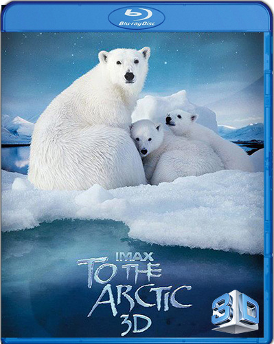 IMAX: To the Arctic [BD25] [2D + 3D] [2012] [Latino]