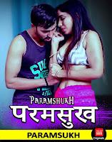 (18+) Paramsukh (2019) Short Movie Hindi 720p HDRip Free Download