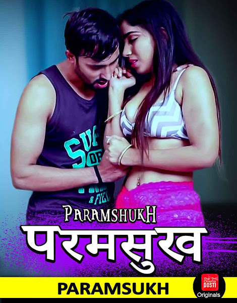 18+ Paramsukh (2019) Short Movie Hindi 720p HDRip 200MB