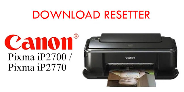 Reset Printer Canon IP2770 / IP2700