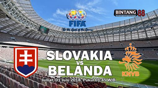 Prediksi Slovakia vs Belanda 1 Juni 2018