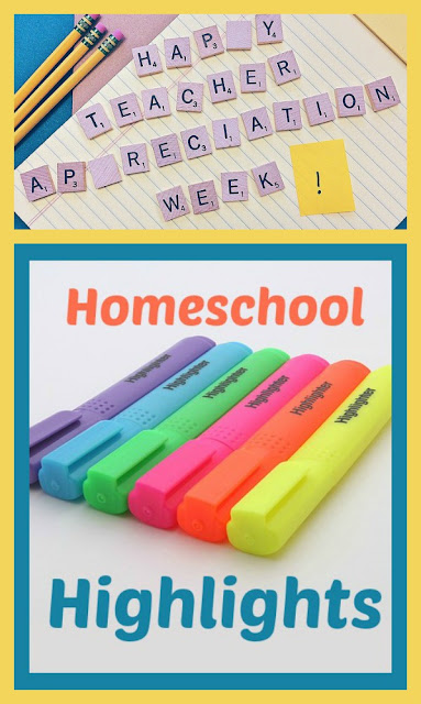 Homeschool Highlights - Teacher Appreciation Week on Homeschool Coffee Break @ kympossibleblog.blogspot.com