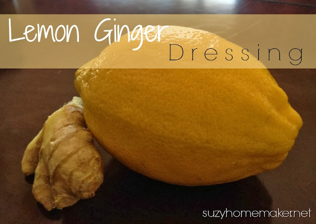 Homemade Lemon Ginger Dressing | suzyhomemaker.net