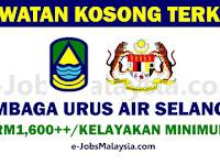 Lembaga Urus Air Selangor - Gaji RM1,600.00++