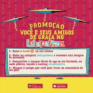 Participar promoção Lollapalooza 2016 você e seus amigos de graça