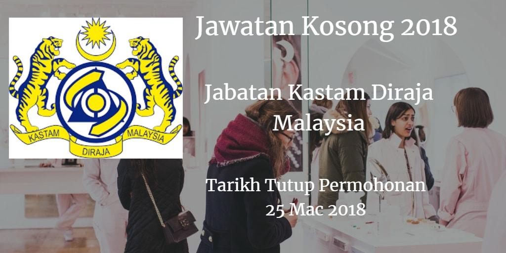 Jawatan Kosong Jabatan Kastam Diraja Malaysia 25 Mac 2018