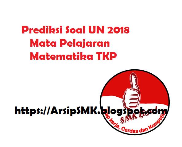 Prediksi Soal UN 2018 Matematika