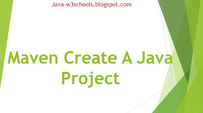Maven Create A Java Project