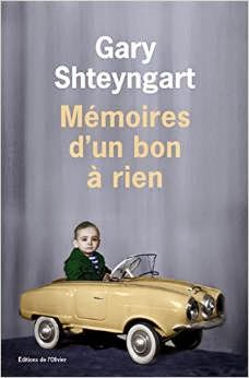 m moires d 39 un bon rien gary shteyngart. Black Bedroom Furniture Sets. Home Design Ideas