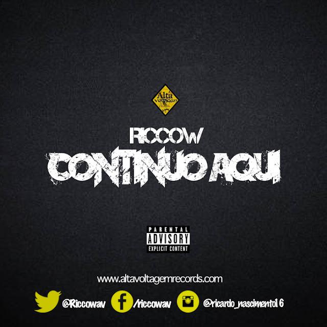 """Riccow lança o som """"Continuo Aqui"""""""