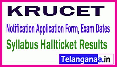 KRUCET 2019 Notification Application Form, Exam Dates, Syllabus Hallticket Results
