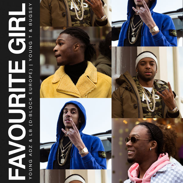 Dblock Europe & Young T & Bugsey - Favourite Girl (feat. Young Adz & Dirtbike LB) - Single Cover