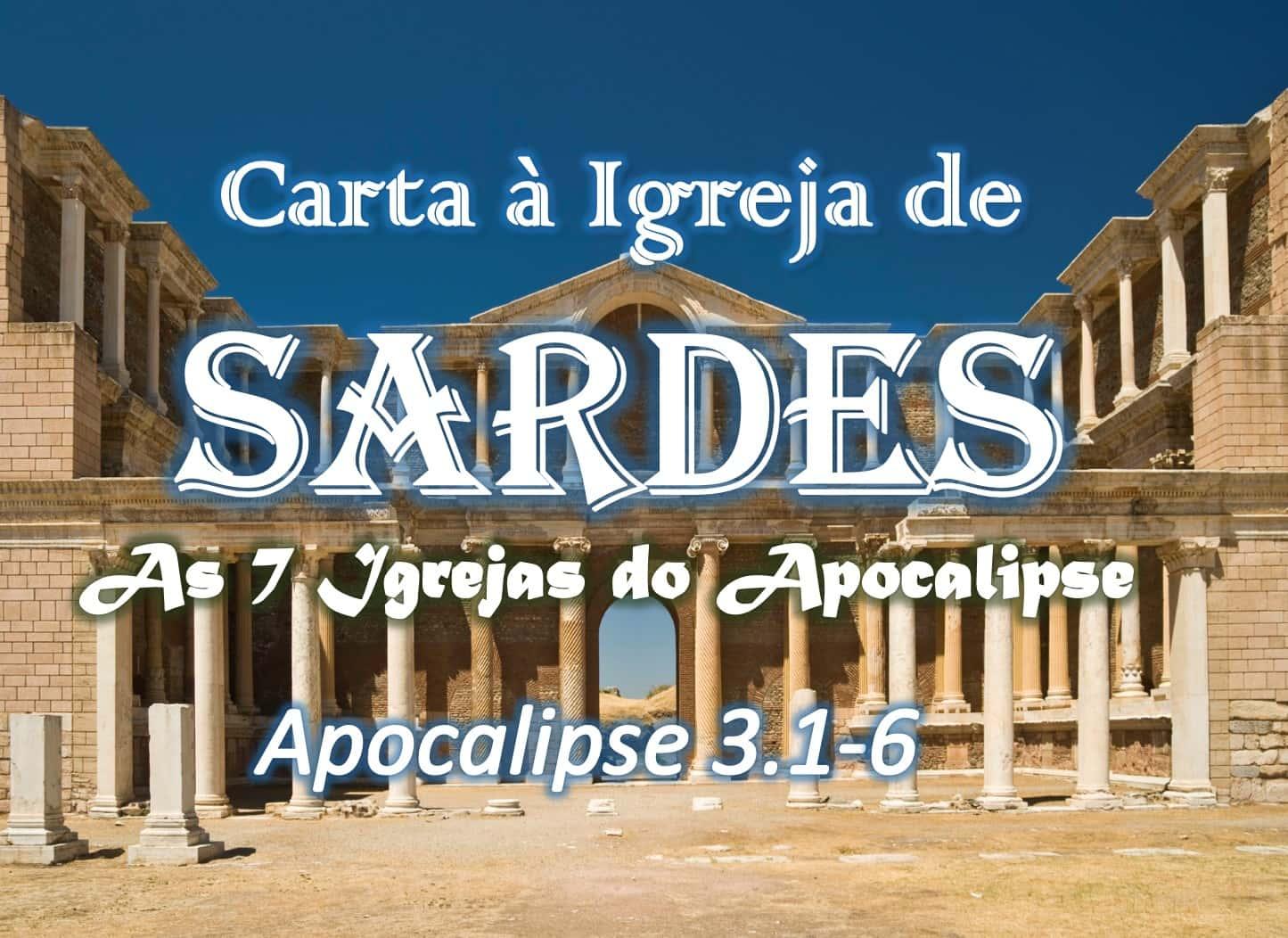 Carta à Igreja de Sardes no Apocalipse - Pregações e Estudos