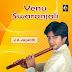 Venu Swaranjali By J A Jayanth - Forthcoming Album