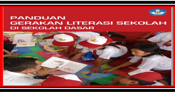 Panduan Gerakan Literasi Sekolah Di Sekolah Dasar Sd