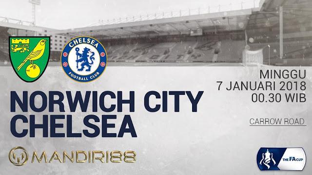 Prediksi Bola : Norwich City Vs Chelsea , Minggu 07 January 2018 Pukul 00.30 WIB