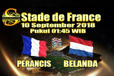 JUDI BOLA DAN CASINO ONLINE - PREDIKSI SKOR UEFA NATIONS LEAGUE PERANCIS VS BELANDA 10 SEPTEMBER 2018