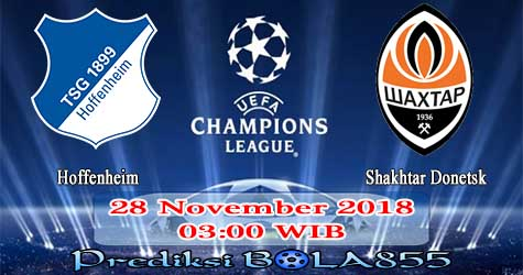 Prediksi Bola855 Hoffenheim vs Shakhtar Donetsk 28 November 2018