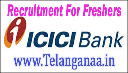 ICICI Bank Recruitment 2016-2017 For Freshers Apply
