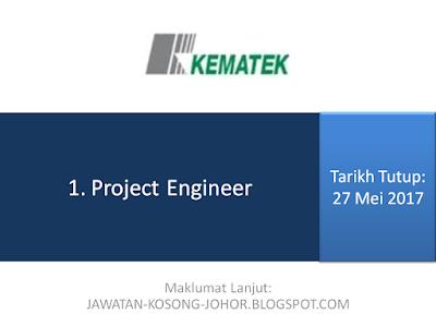 Jawatan Kosong Di Kematek Sdn Bhd - Project Engineer
