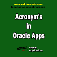 Acronym's in Oracle Apps, www.askhareesh.com