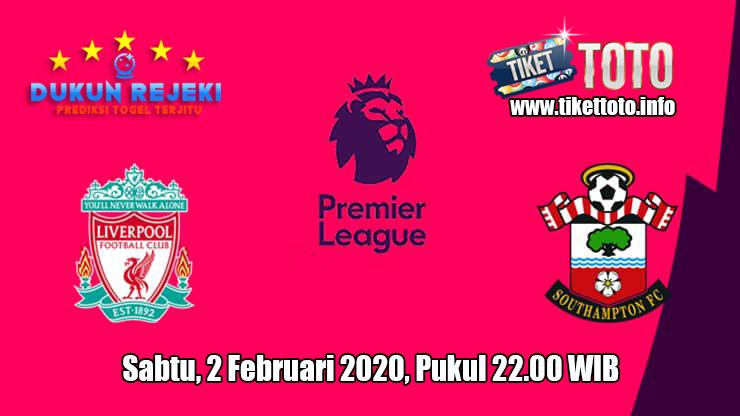 Prediksi Liverpool VS Southampton 1 Februari 2020