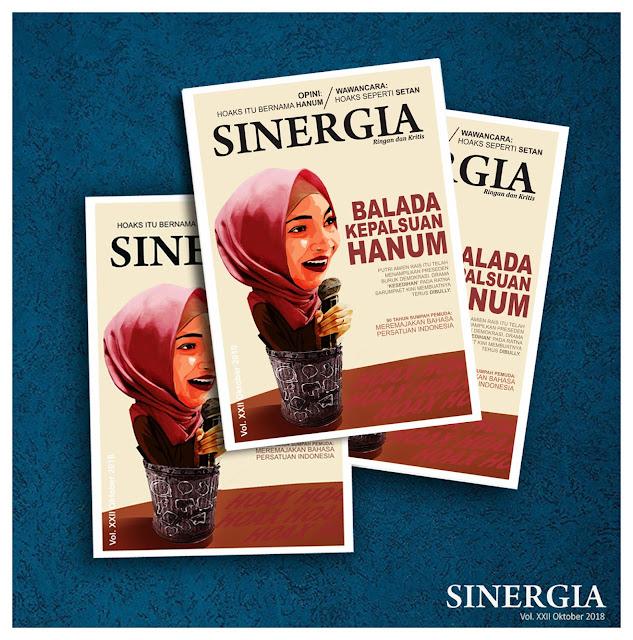 """Majalah Sinergia Volume XXII """"Balada Kepalsuan Hanum: Bukan Gagal Paham, Tapi Gagal Fakta"""""""