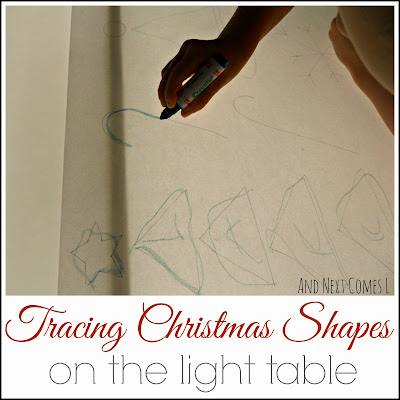 Tracing Christmas shapes on the light table {Light & Reflections Series} from And Next Comes L