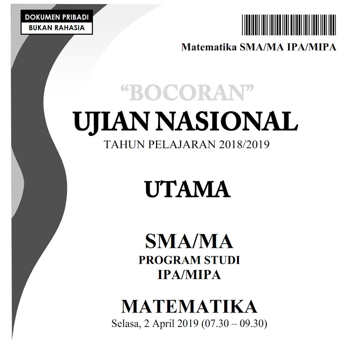 Sup Pdf Sup Bocoran Soal Un Matematika Ipa Sma 2019 Unbk Sma 2019 Versi Pak Anang Tomatalikuang Com Berita Pendidikan Terbaru