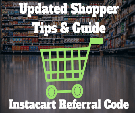 Instacart Referral Code - Updated Shopper Tips & Guide