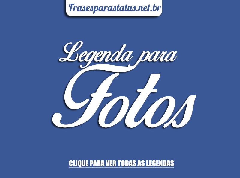 "Frases Meiga Para Status: Frases Para Status ""Legenda Para Foto"""
