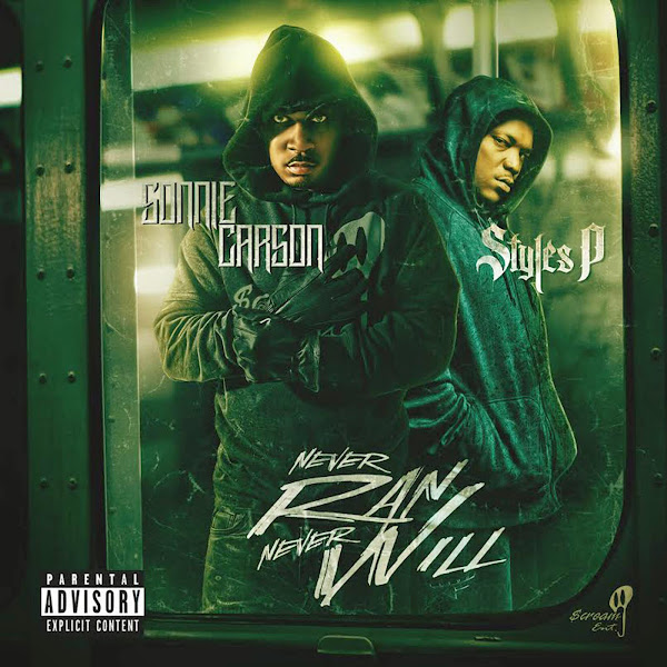 Sonnie Carson - Never Ran Never Will (feat. Styles P) - Single Cover