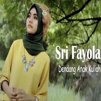 Lirik dan Terjemahan Lagu Sri Fayola - Dendang Anak Kuliah