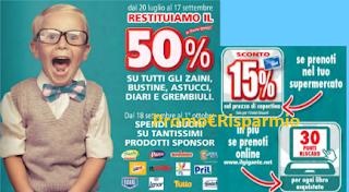 Logo Spendi & Riprendi il 50% su zaini, astucci, diari, grembiuli e risparmi sui prodotti grandi marche!