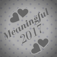 Meaningful 2017