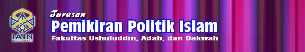 Pemikiran Politik Islam IAIN Batusangkar