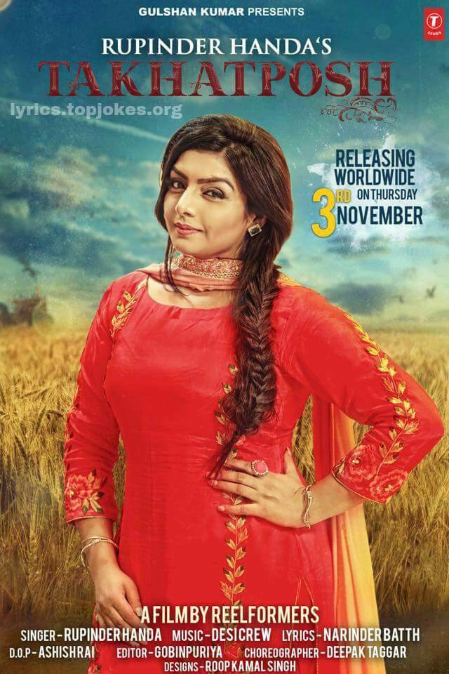 TAKHATPOSH LYRICS: Rupinder Handa is back with her Latest Punjabi Song. This song is sung by her and music is composed by Desi Crew while lyrics is penned by Narinder Batth.