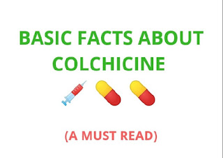 Basic facts about colchicine