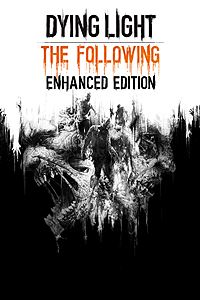 Tải Game Dying Light: The Following – Enhanced Edition
