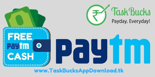 taskbucks app free paytm cash