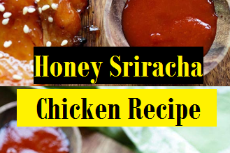 Honey Sriracha Chicken Recipe