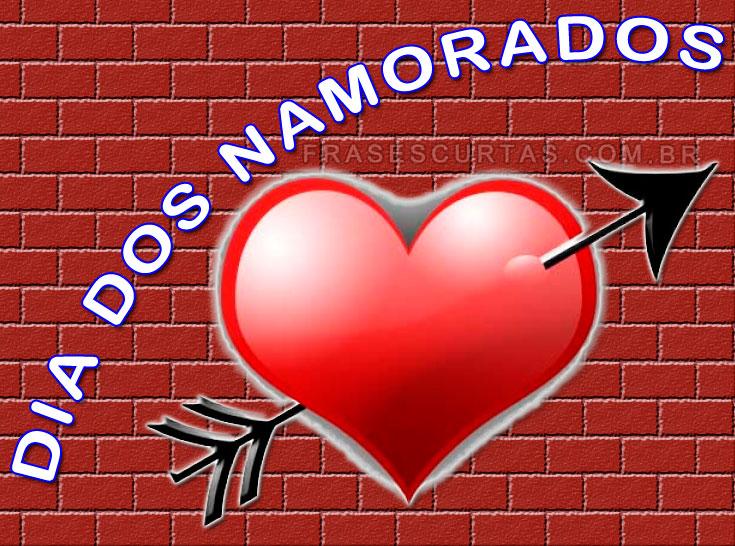 Dia Dos Namorados Belas Mensagens E Frases De Amor Frases Curtas