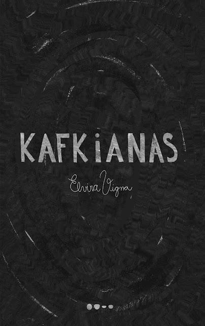 Kafkianas - Elvira Vigna