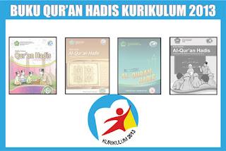 Download Buku Guru dan Siswa Qur'an Hadits MI Kurikulum 2013 Kelas 1,2, 3, 4, 5, 6 Edisi Revisi