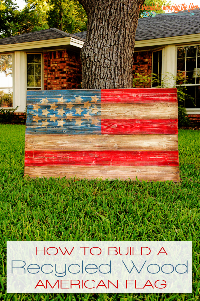 Recycled Wood American Flag | Build this flag in a couple of hours with a fun weathered paint treatment!